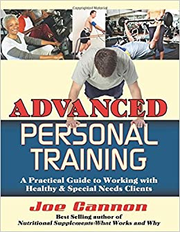 Advanced Personal Training Joe Cannon 9780741459978 Amazon Com Books