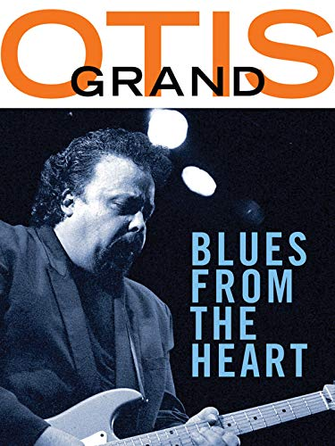 Otis Grand - Blues From the Heart