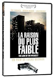 La Raison du Plus Faible (The Law of the Weakest) [Import]