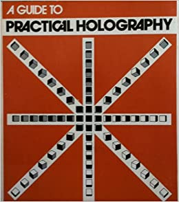 Guide To Practical Holography Books Pdf File