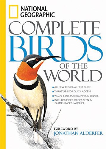 National Geographic Complete Birds of the World (Complete Bird)