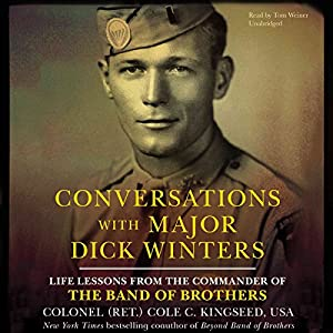 Conversations with Major Dick Winters Audiobook