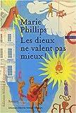 vignette de 'Les dieux ne valent pas mieux (Marie Phillips)'