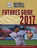 Baseball Prospectus Futures Guide 2017