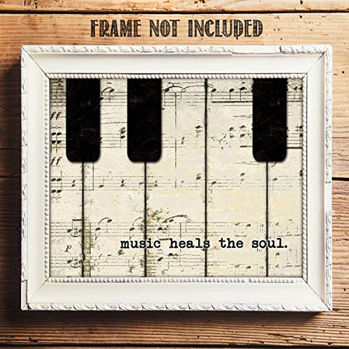 - Music Heals The Soul- 8 x 10 Wall Art Print- Ready To Frame Typography Print of Piano Keys. Home Decor- Music Decor. Perfect for Musicians, Studios & Everyone Soothes their Soul with Great Sounds!