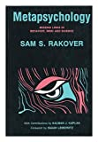 Metapsychology : Missing Links in Behavior, Mind and Science, Rakover, Sam, 1557780366
