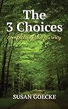 The Three Choices, Susan Goecke, 1492281409