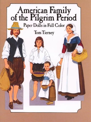 (American Family of the Pilgrim Period Paper Dolls (Dover Paper Dolls) )