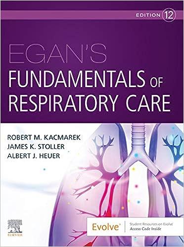 Egan's Fundamentals of Respiratory Care E-Book, 12th Edition - Original PDF