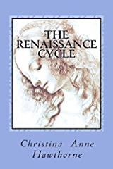 The Renaissance Cycle: A poetry collection that chronicles overcoming depression and finding happiness within. by Christina Anne Hawthorne (2014-05-14)