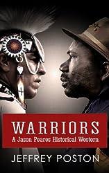 Warriors: A Jason Peares Historical Western (Jason Peares Historical Westerns Book 3)