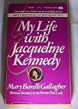 img - for My Life with Jacqueline Kennedy book / textbook / text book