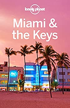Lonely Planet Miami Travel Guide ebook