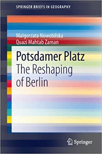 Book Potsdamer Platz: The Reshaping of Berlin (SpringerBriefs in Geography)