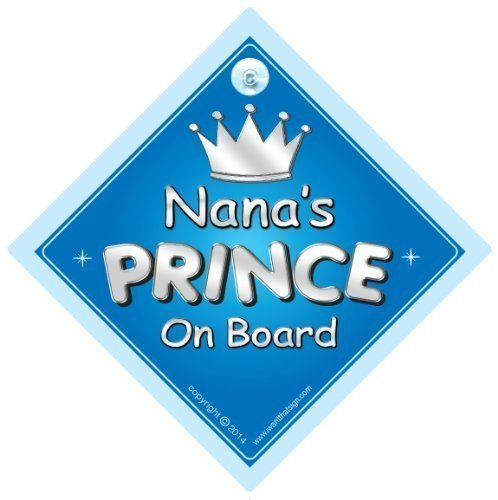 Baby iwantthatsign.com Auto-Aufkleber mit Aufschrift Nanas Prince on board dt. Omas Prinz an Bord 719