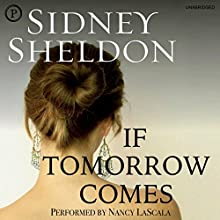 If Tomorrow Comes Audiobook by Sidney Sheldon Narrated by Nancy La Scala