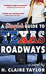 A Single's Guide to Texas Roadways