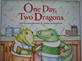 One Day, Two Dragons, Lynne Bertrand, 0517584115