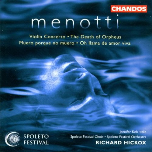 Menotti: Violin Concerto, The Death of Orpheus by Chandos