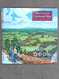 Along and Around the Greensand Way: Guide Book, Route Guide and Footpath Maps Including Ordnance Survey Maps