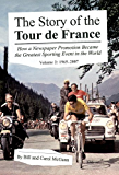 The Story of the Tour de France, Volume 2: 1965-2007