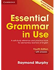 Essential Grammar in Use. Fourth Edition. Book with Answers.: A Self-Study Reference and Practice Book for Elementary Learners of English