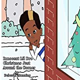 img - for Innocent Lil Dre Christmas Just Around the Corner book / textbook / text book