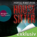 Housesitter Audiobook by Andreas Winkelmann Narrated by Richard Barenberg