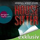 Housesitter Hörbuch von Andreas Winkelmann Gesprochen von: Richard Barenberg