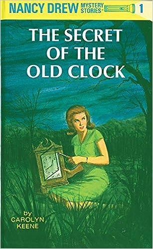 Nancy Drew 01 the Secret of the Old Clock
