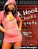 A Hood Chick's Story