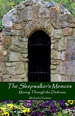 The Sleepwalker's Memoirs