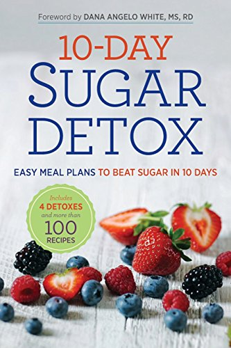10-Day Sugar Detox: Easy Meal Plans to Beat Sugar in 10 Days by Rockridge Press