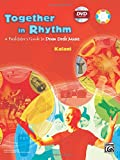 Together in Rhythm: A Facilitator's Guide to Drum Circle Music, Book and DVD