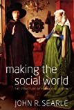 img - for Making the Social World: The Structure of Human Civilization book / textbook / text book