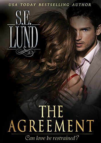 Cover image The Agreement (The Unrestrained Series)