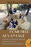 Home Field Advantage, Skyla King-Christison, 193764507X