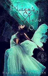 Siren's Kiss: A Falling in Deep Collection Novella