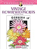 Creative Haven Vintage Flower Seed Packets Coloring Book (Adult Coloring)