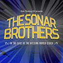 The Sonar Brothers: The Case of the Missing World Clock