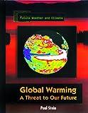Global Warming, Paul Stein, 0823934144
