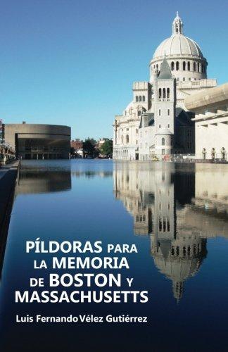 Pildoras para la Memoria de  Boston y Massachusetts (Spanish Edition)