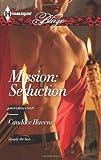 Mission: Seduction (Harlequin Blaze\Uniformly Hot!)