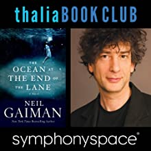 Thalia Book Club: Neil Gaiman, The Ocean at the End of the Lane Speech by Neil Gaiman Narrated by Erin Morgenstern