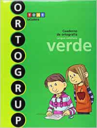 Ortogrup verde: Cuaderno de ortografia. Lengua castellana