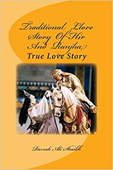 Book Traditional Llove Story Of Hir And Ranjha: True Love Story