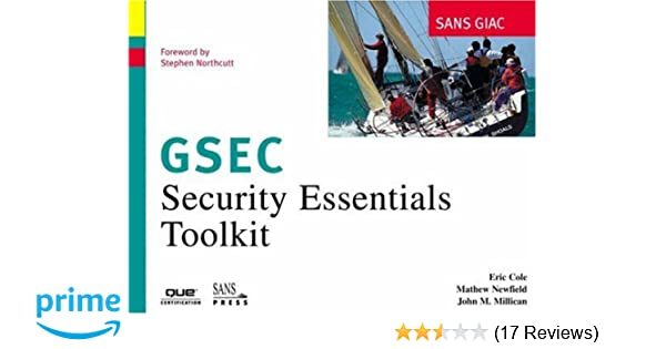 SANS GIAC Certification: Security Essentials Toolkit (GSEC