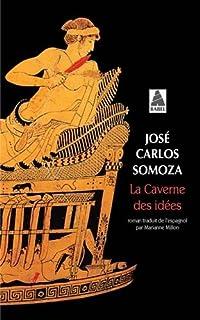 La caverne des idées, Somoza, José Carlos