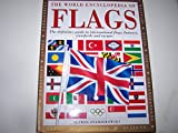 img - for The World Encyclopedia of Flags [Large Hardcover] book / textbook / text book