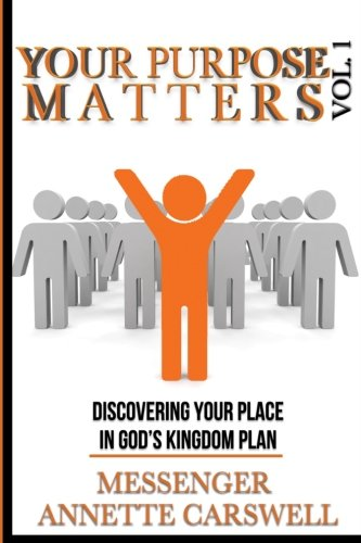 Your Purpose Matters Volume One (Volume 1) pdf